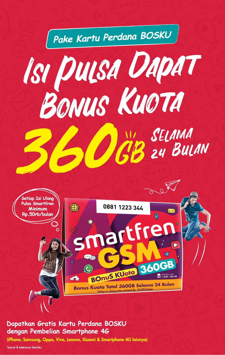 kartu perdana Smartfren BOSKU, Dapat 360 GB selama 24 Bulan